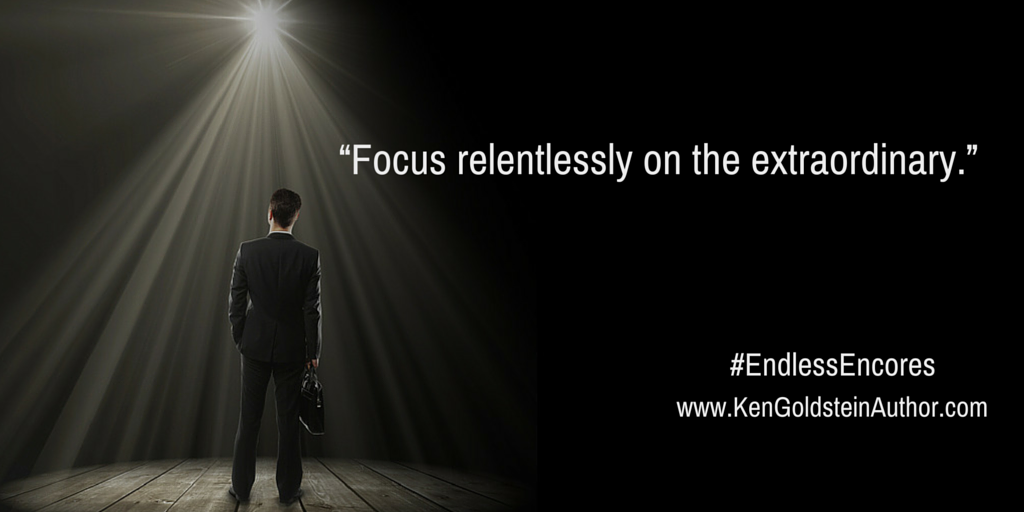 """Focus relentlessly on the extraordinary.""iBooks"